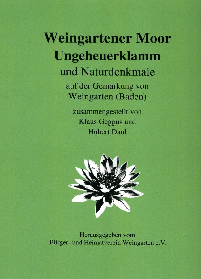Weingartener Moor, Ungeheuerklamm und Naturdenkmale